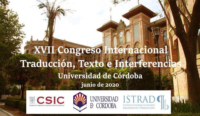 XI Congreso Internacional Traducción, Texto e Interferencias: 'La teoría y la práctica de la traducción: traducciones y traductores'