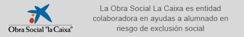 La Obra Social La Caixa es entidad colaboradora en ayudas a alumnado en riesgo de exclusión social