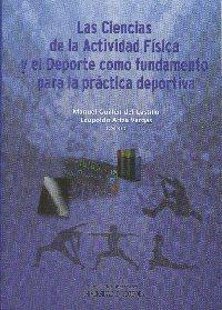Las Ciencias de la Actividad Física y el Deporte como fundamento para la práctica deportiva, nuevo libro del Servicio de Publicaciones de la Universidad de Córdoba