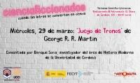 'Juego de Tronos' llega al ciclo 'Cienciaficcionados' de la mano de Enrique Soria