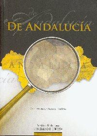 El Servicio de Publicaciones de la Universidad de Córdoba edita ' De Andalucía' recopilación de artículos periodísticos del profesor Jose Manuel Cuenca Toribio.