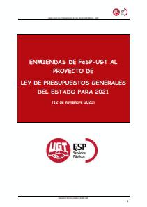 ENMIENDAS DE FeSP-UGT AL PROYECTO DE LEY DE PRESUPUESTOS GENERALES DEL ESTADO PARA 2021