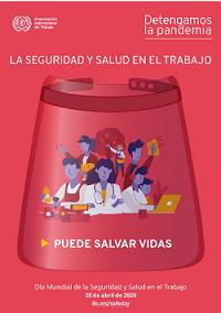 Frente a la pandemia: Garantizar la Seguridad y Salud en el Trabajo