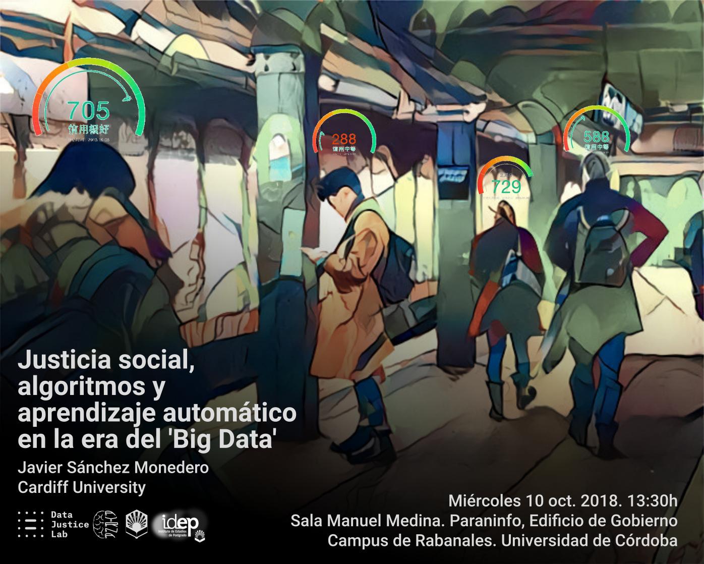 Conferencia: Justicia social, algoritmos y aprendizaje automático en la era del 'Big Data' @ Sala de Grados Manuel Medina. Paraninfo