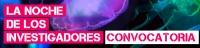 http://www.uco.es/servicios/comunicacion/actualidad/noticias/item/96812-convocatoria-participaci%C3%B3n-en-la-noche-de-los-investigadores