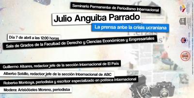 La Cátedra Unesco crea un seminario permanente sobre periodismo internacional en memoria de Julio Anguita Parrado