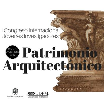 I congreso internacional de jóvenes investigadores del Patrimonio Arquitectónico
