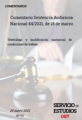 Comentario Sentencia Audiencia Nacional 44/2021, de 18 de marzo